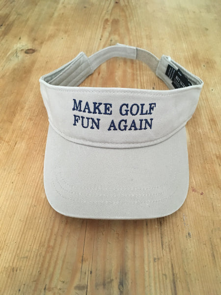 Hat - MAKE GOLF FUN AGAIN Bubba Visor