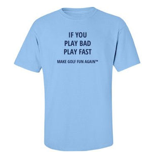T-shirt - Play bad/Play fast