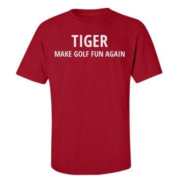 T-shirt - TIGER / MAKE GOLF FUN AGAIN