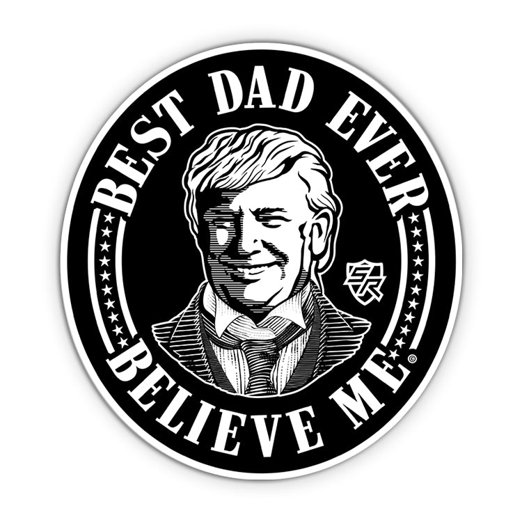 Trump Best Dad Ever Decal