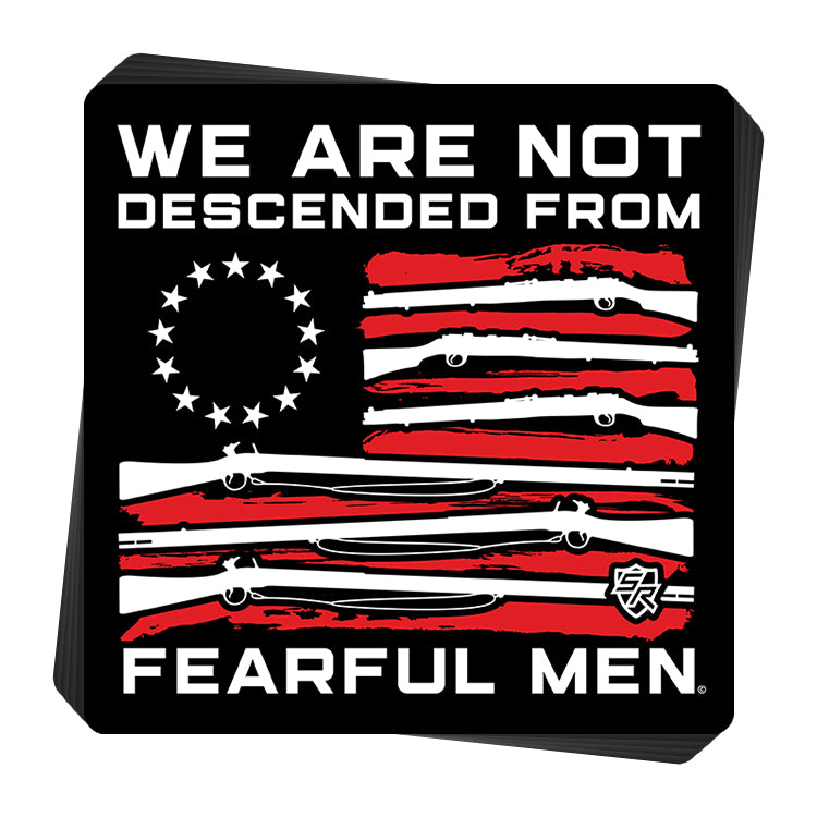 We Are Not Descended From Fearful Men
