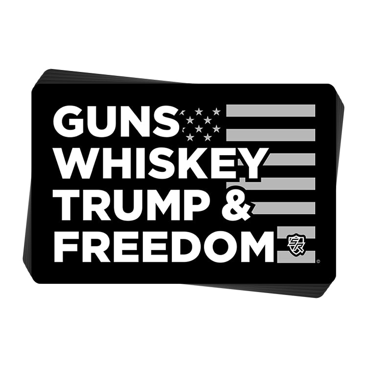 Guns Whiskey Trump and Freedom