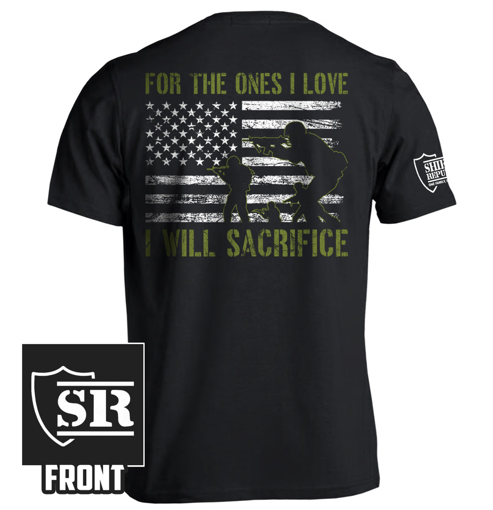 For The Ones I Love I Will Sacrifice