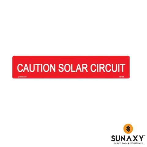 DECAL, CAUTION SOLAR CIRCUIT, RED, 5-3/4IN x 1-1/8IN, 10 PACK