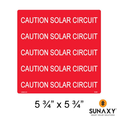 DECAL, CAUTION SOLAR CIRCUIT, RED CONDUIT WRAP FOR 3/4IN TO 3IN CONDUIT, 5-3/4IN x 5-3/4IN, 10 PACK