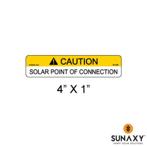 DECAL, CAUTION-SOLAR POINT OF CONNECTION, YELLOW, 4IN x 1IN, 10 PACK