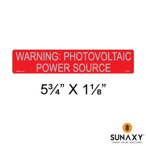 DECAL, WARNING: PHOTOVOLTAIC POWER SOURCE, RED REFLECTIVE, 5-3/4IN x 1-1/8IN, 10 PACK