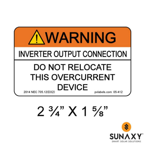 DECAL, WARNING-INVERTER OUTPUT CONNECTION-DO NOT RELOCATE THIS OVERCURRENT DEVICE, ORANGE AND WHITE, 2-3/4IN x 1-5/8IN, 10 PACK