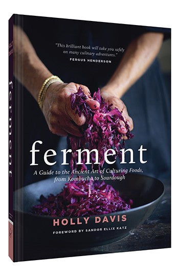 Ferment A Guide to the Ancient Art of Culturing Foods, from Kombucha to Sourdough, Book, Chronicle Books - LIESAS