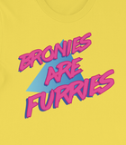 Bronies are Furries T-Shirt - My Dreamy Star Caytlin Vilbrandt