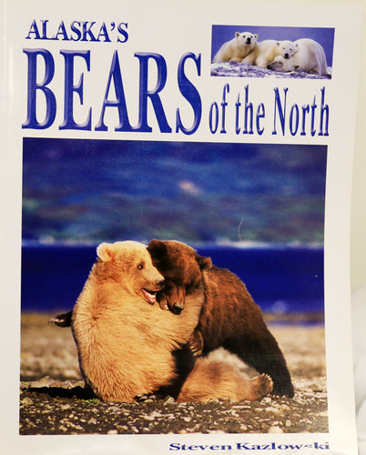 Alaska's Bears of the North