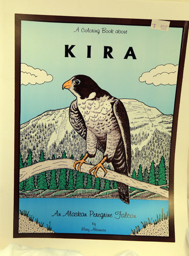Kira, an Alaskan Peregine Falcon Coloring Book