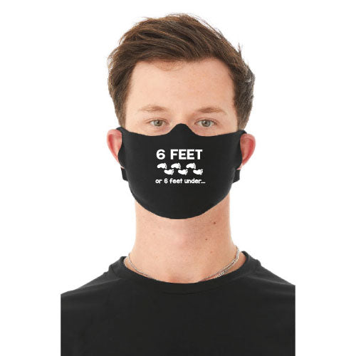 """6 Feet"" Face Mask"