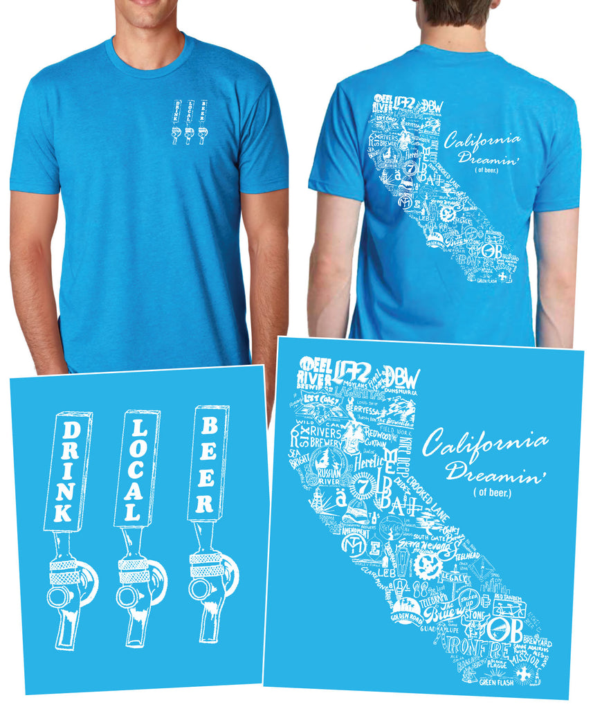 """Drink Local Beer"" California Dreamin' Brewery Tee"