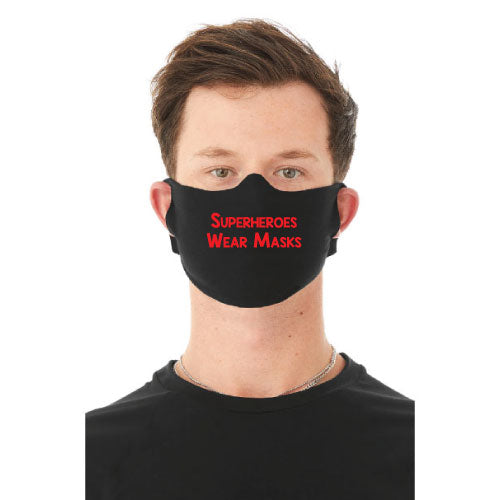 """Superheroes Wear Masks"" Face Mask"