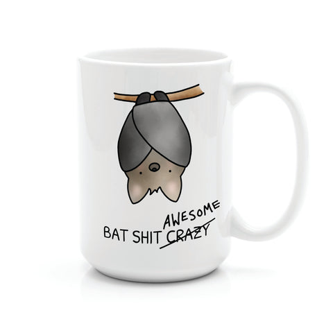 BAT SHIT AWESOME MUG