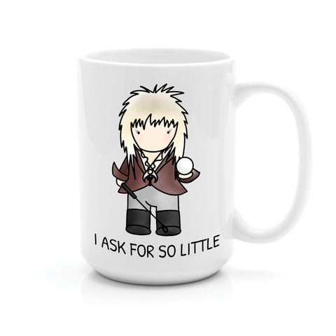 JARETH LABYRINTH I ASK FOR SO LITTLE MUG