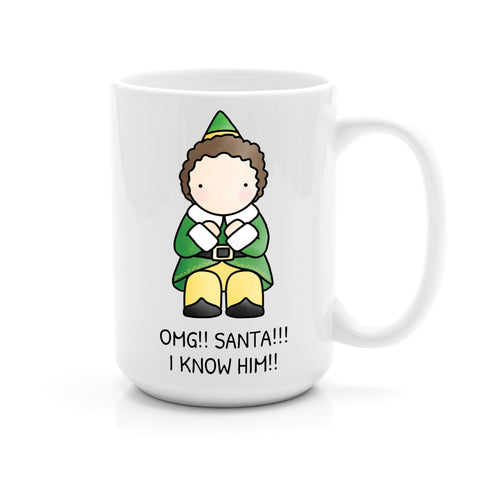 BUDDY THE ELF SANTA! OMG!! I KNOW HIM!!! MUG