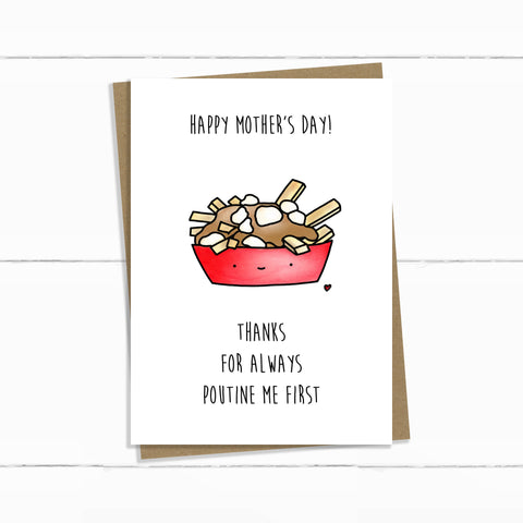 POUTINE ME FIRST MOTHERS DAY