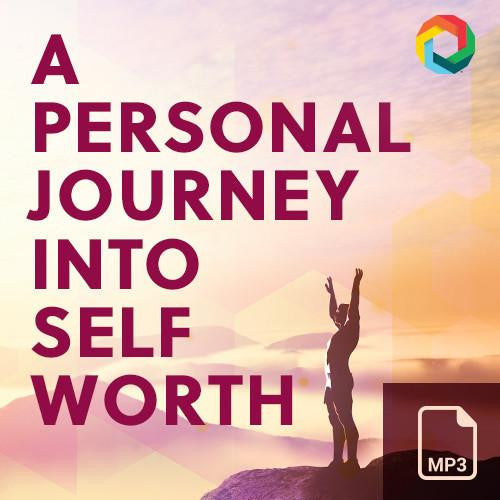 A Personal Journey into Self Worth MP3 - Evoke Diet