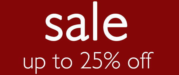 SALE! Up to 25% OFF
