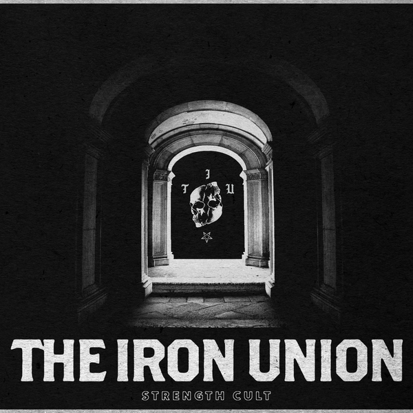 The Iron Union | Strength Cult