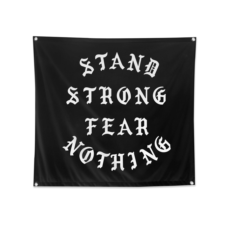 Stand Strong, Fear Nothing - 3'x 3' Flag
