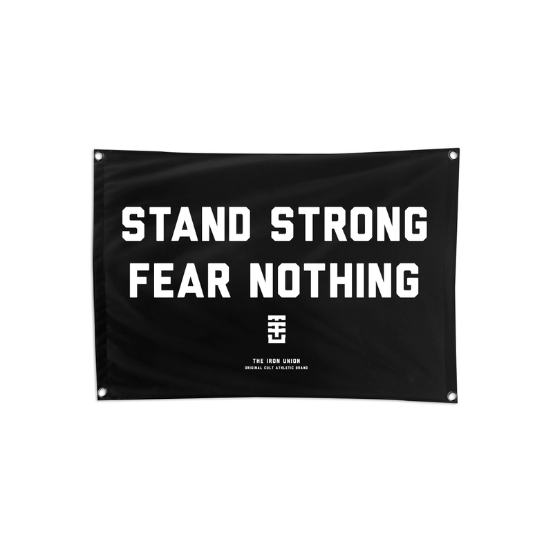 008. Stand Strong Fear Nothing Flag - THE IRON UNION