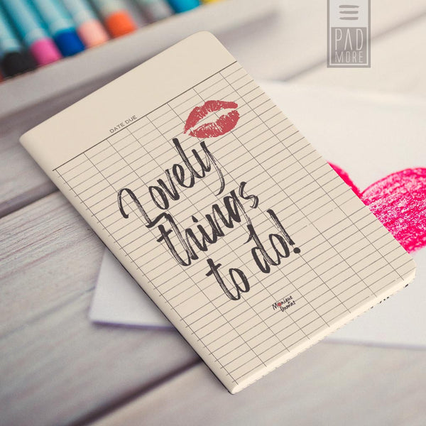 Lovely Things To Do Journal
