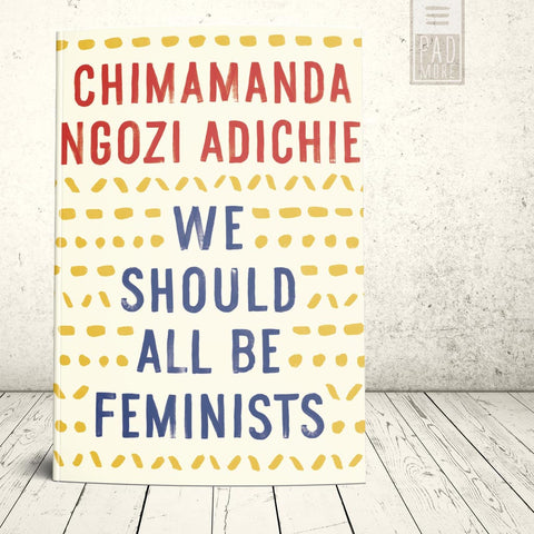 Adichie's We Should All Be Feminists