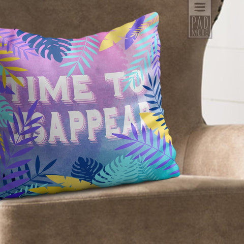 Time To Disappear Throw Pillow