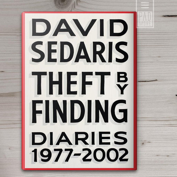 David Sedaris, Theft by Finding: Diaries