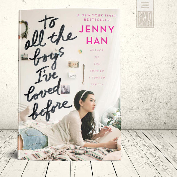 Jenny Han To All the Boys I've Loved Before