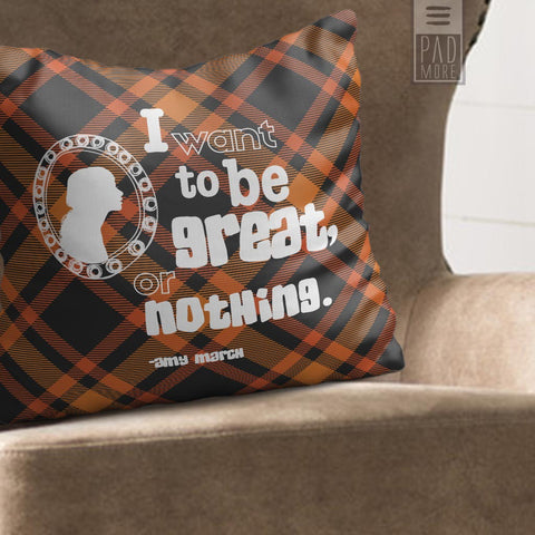 Little Women Great or Nothing Pillow