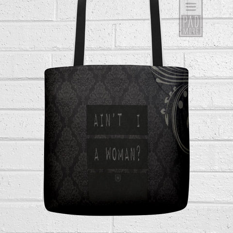 Ain't I A Woman Tote Bag
