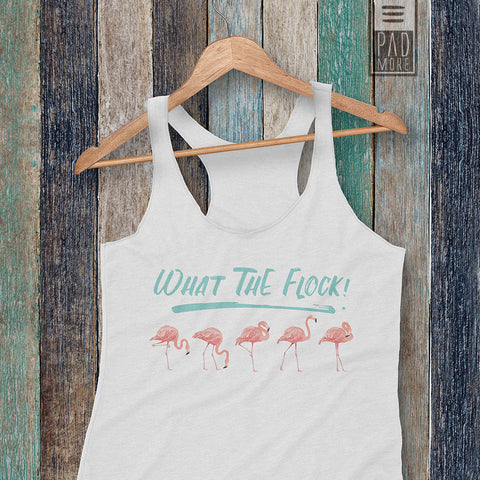 What the Flock Flamingo Racerback Tank