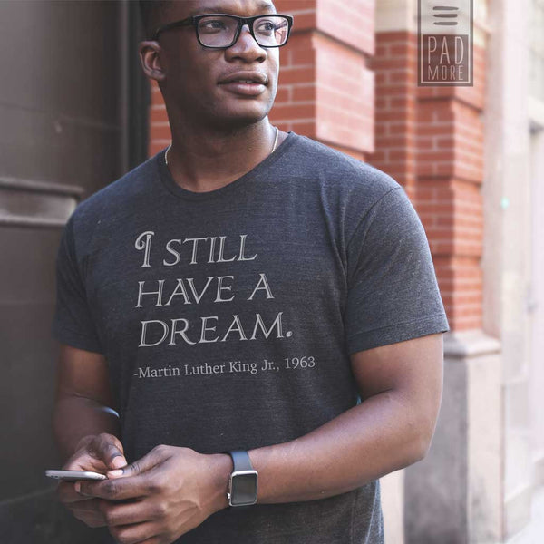 CTA: I Still have a Dream Men Tshirt