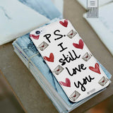 P.S. I Still Love You Phone Case