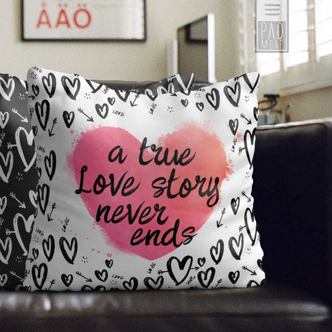 A True Love Story Never Ends Pillow