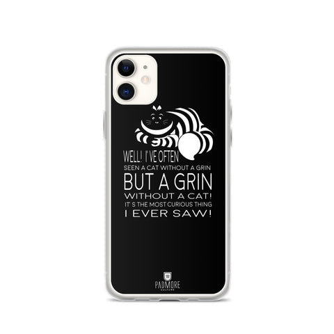 Grin Without a Cat Phone Case