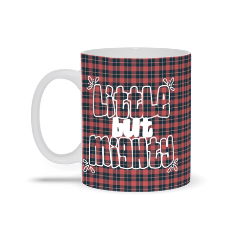 Little Women Little but Mighty Mug
