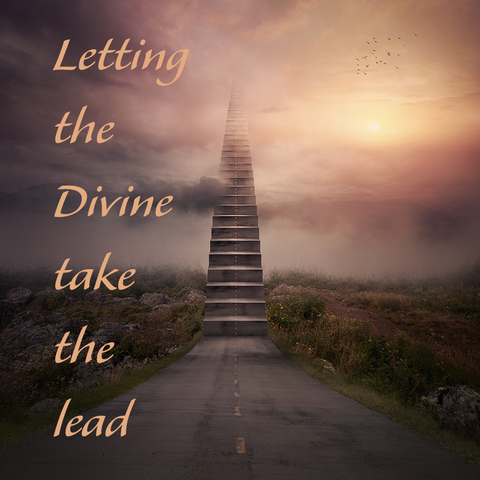 Letting the Divine Take the Lead