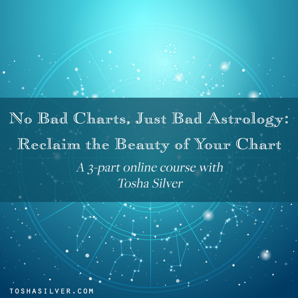 No Bad Charts Just Bad Astrology Reclaim The Beauty Of Your Chart