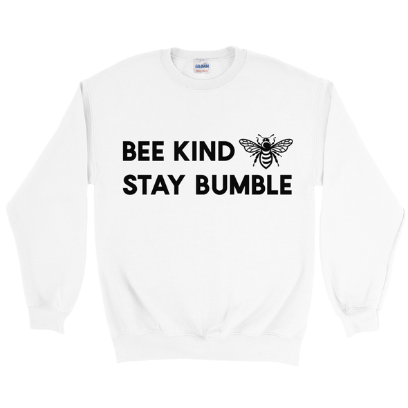 Bee Kind Stay Bumble Sweatshirt