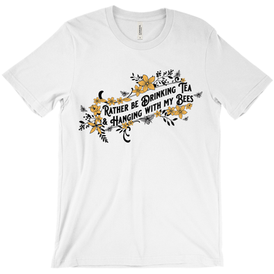 Drinking Tea & Hanging with my Bees Shirt - Yellow