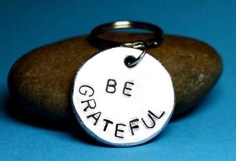 be greatful - gift ideas for inspiration, keychains with quotes