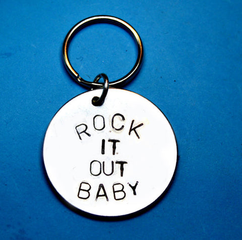rock it out baby - musician gift- quote keychain
