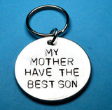My Mother Have The Best Son Keychain - Personalized Mothers day gift