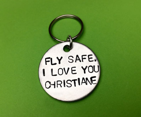 Fly Safe. I Love You Keychain- Long Distance Gift