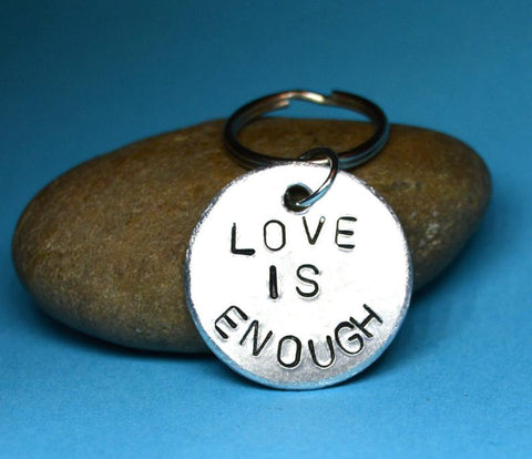 Love is enough, Love gift - Keychain Gift